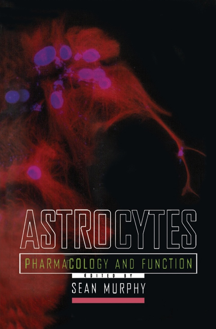 Astrocytes: Pharmacology and Function