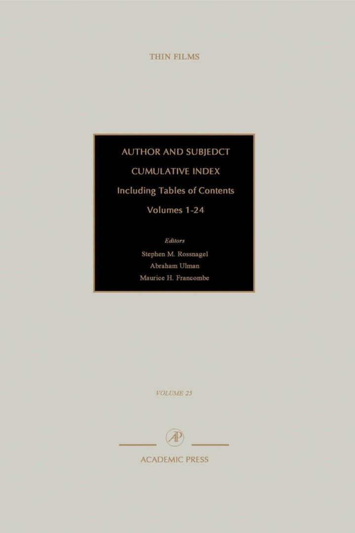 Author and Subject Cumulative Index, Including Tables of Contents: Subject and Author Cumulative Index, Volumes 1-24
