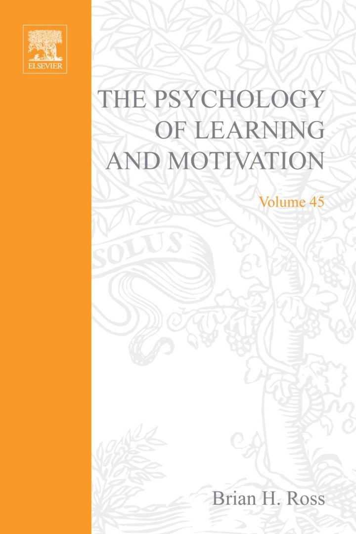 The Psychology of Learning and Motivation: Advances in Research and Theory