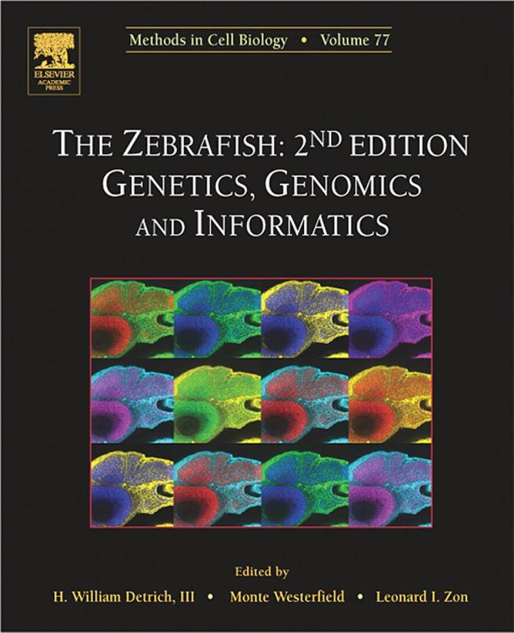 The Zebrafish: Genetics, Genomics and Informatics: Genetics, Genomics and Informatics
