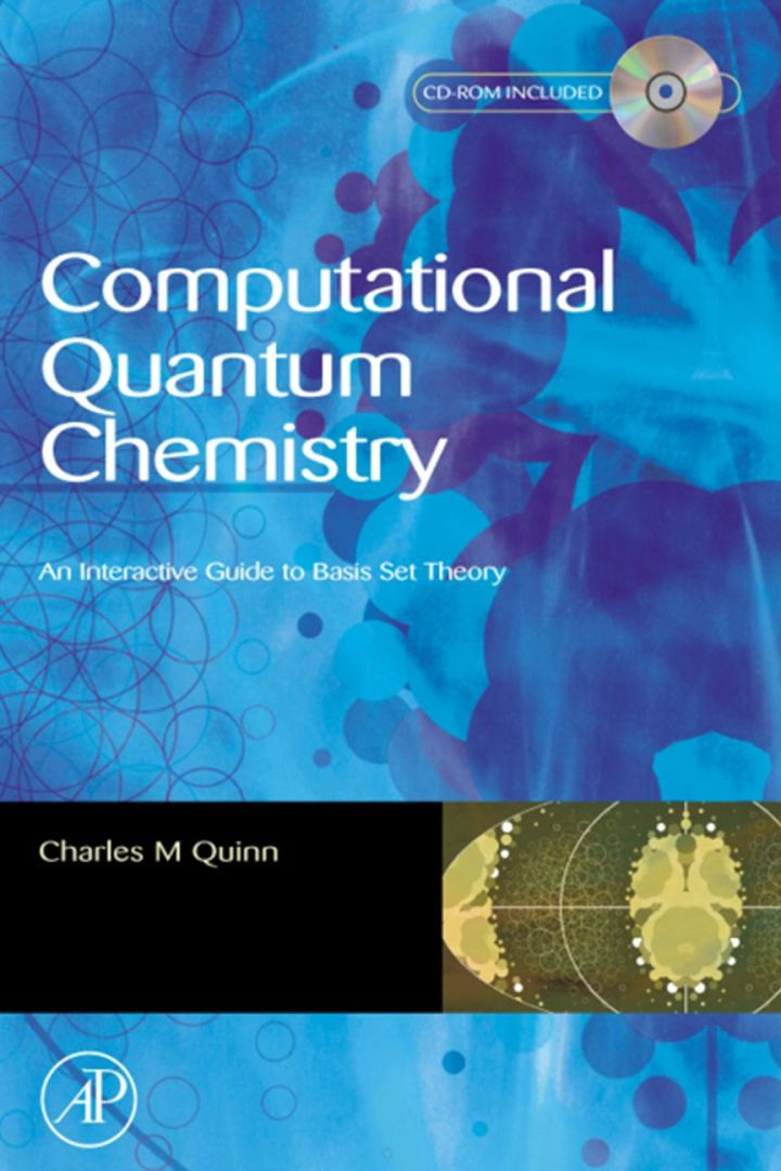 Computational Quantum Chemistry: An Interactive Introduction to Basis Set Theory