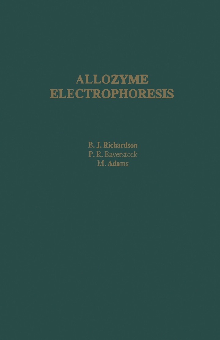 Allozyme Electrophoresis: A Handbook for Animal Systematics and Population Studies