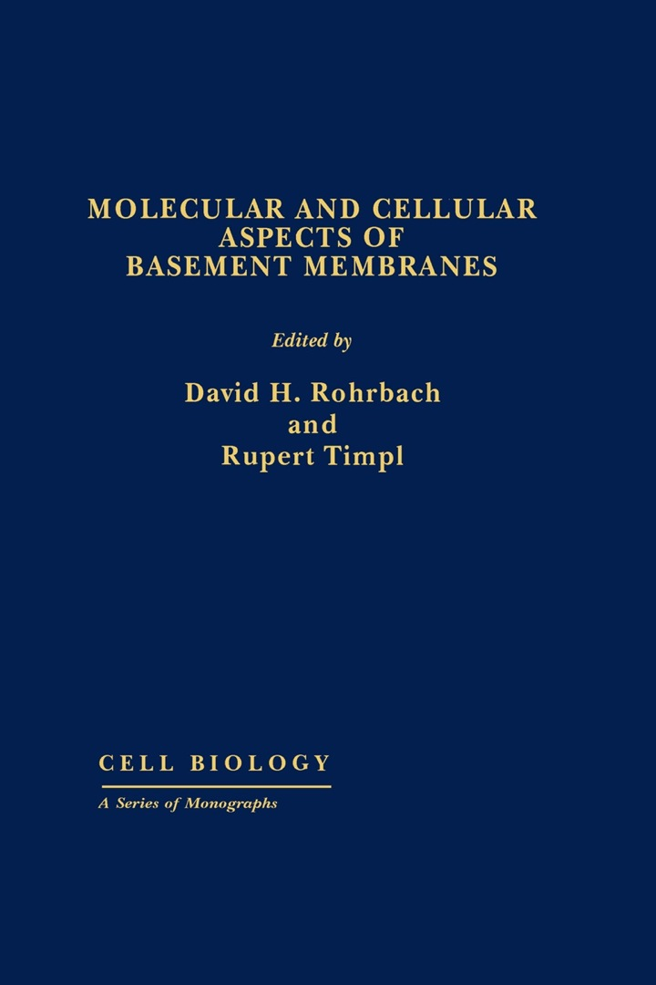 Molecular and Cellular Aspects of Basement Membranes: Cell Biology