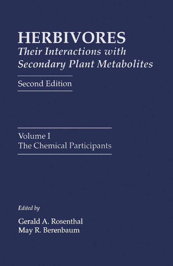Herbivores: Their Interactions with Secondary Plant Metabolites: The Chemical Participants
