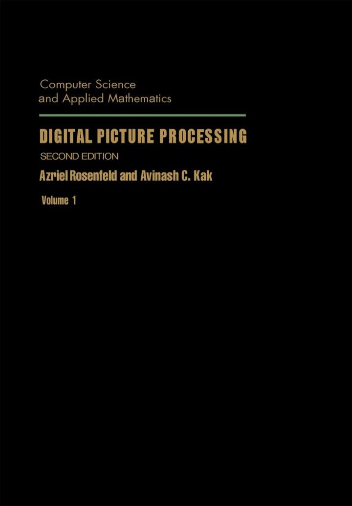 Digital Picture Processing: Volume 1