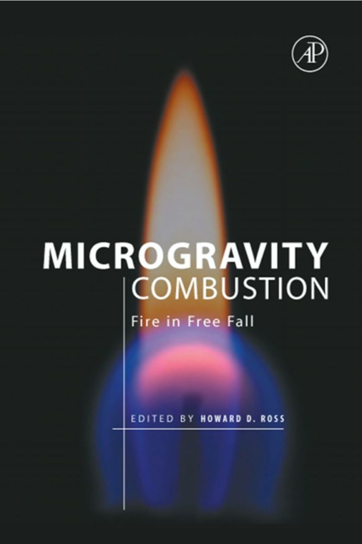 Microgravity Combustion: Fire in Free Fall