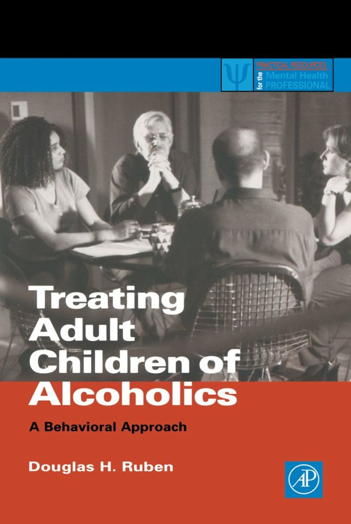 Treating Adult Children of Alcoholics: A Behavioral Approach