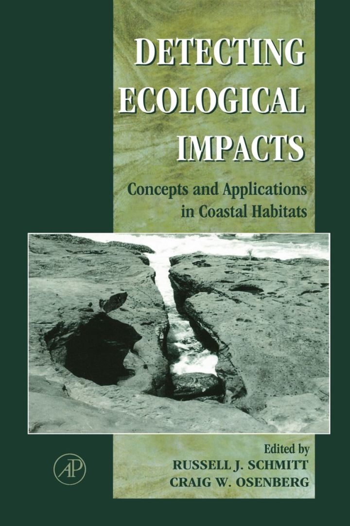 Detecting Ecological Impacts: Concepts and Applications in Coastal Habitats