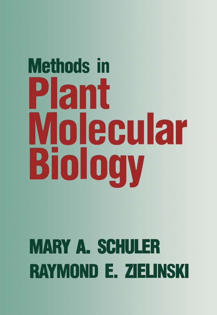 Methods in Plant Molecular Biology