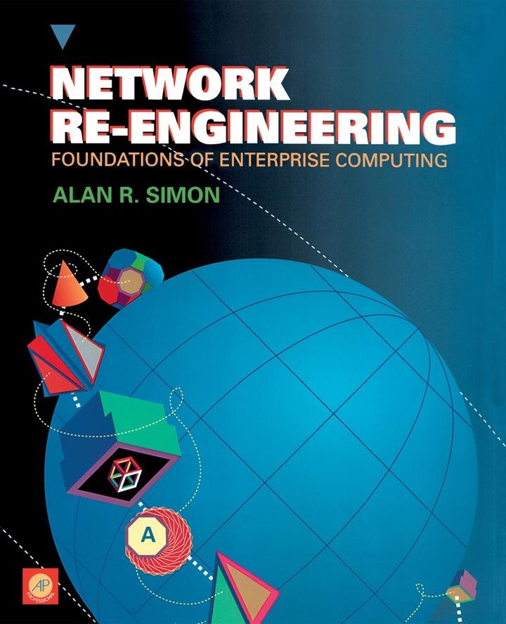 Network re-engineering: Foundations of enterprise computing