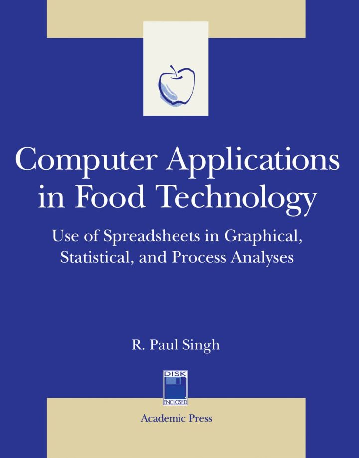 Computer Applications in Food Technology: Use of Spreadsheets in Graphical, Statistical, And Process Analysis
