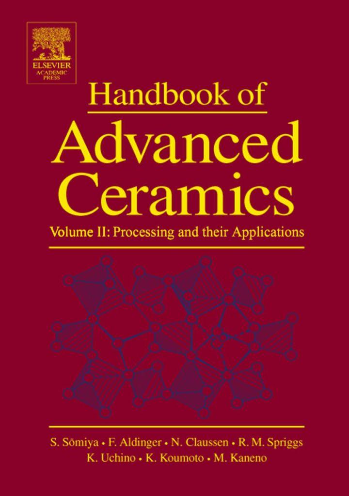 Handbook of Advanced Ceramics: Materials, Applications, Processing and Properties