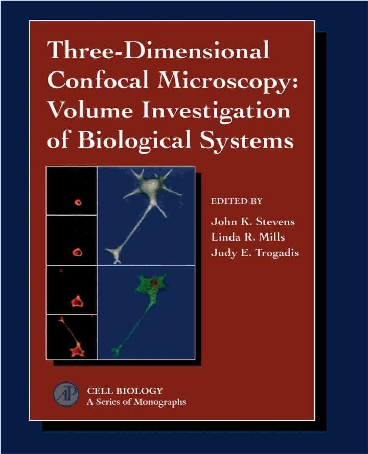Three-Dimensional Confocal Microscopy: Volume Investigation of Biological Specimens: Volume Investigation of Biological Specimens