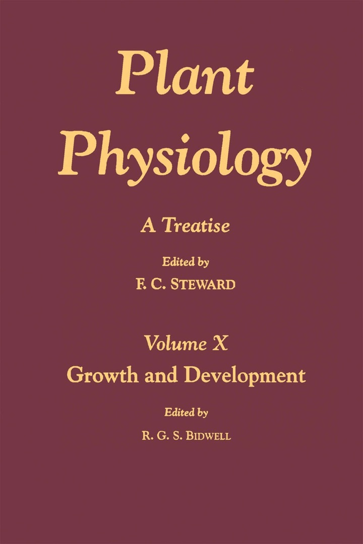 Plant Physiology 10: A Treatise: Growth and Development