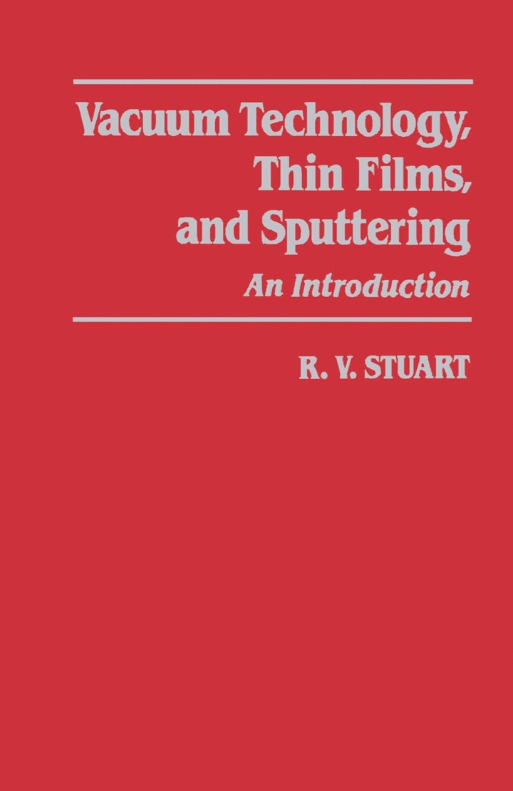 Vacuum Technology, Thin Films, and Sputtering: An Introduction
