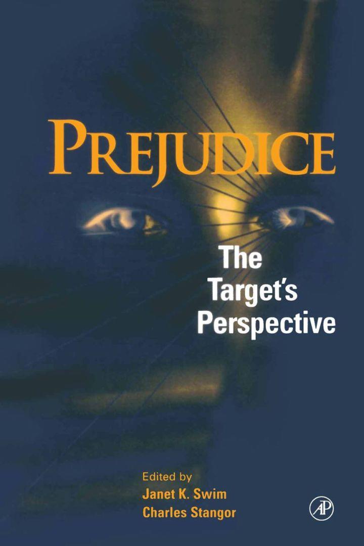 Prejudice: The Target's Perspective