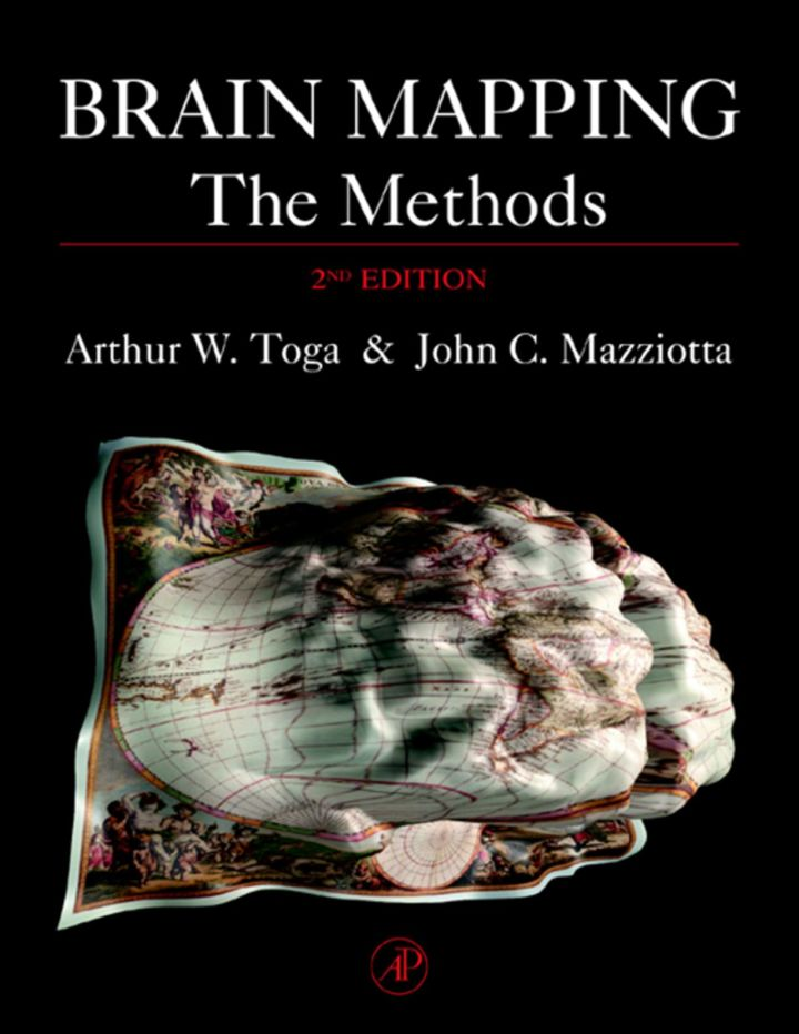 Brain Mapping: The Methods: The Methods