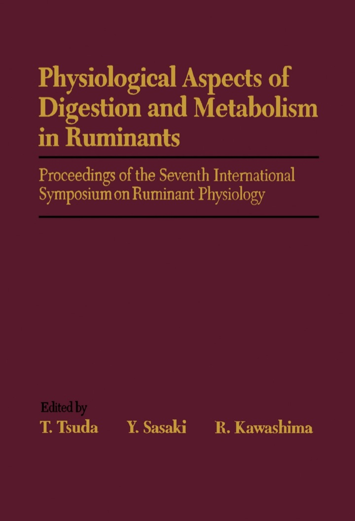 Physiological Aspects of Digestion and Metabolism in Ruminants: Proceedings of the Seventh International Symposium on Ruminant Physiology