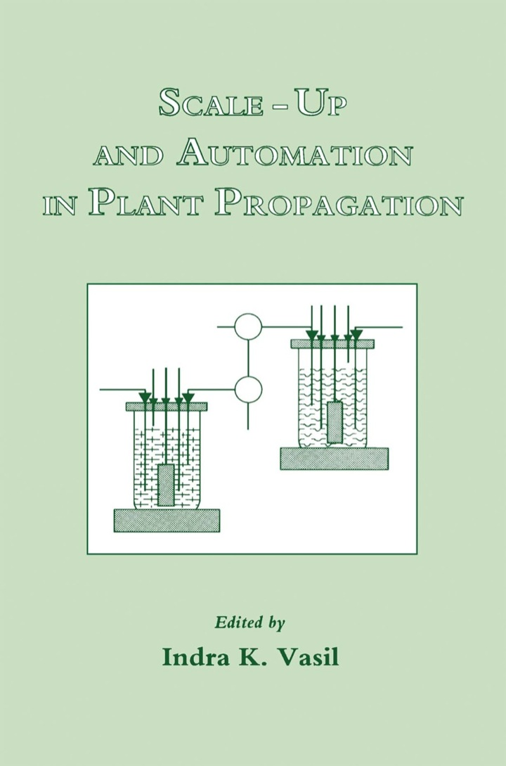 Scale-Up and Automation in Plant Propagation: Cell Culture and somatic cell Genetics of Plants