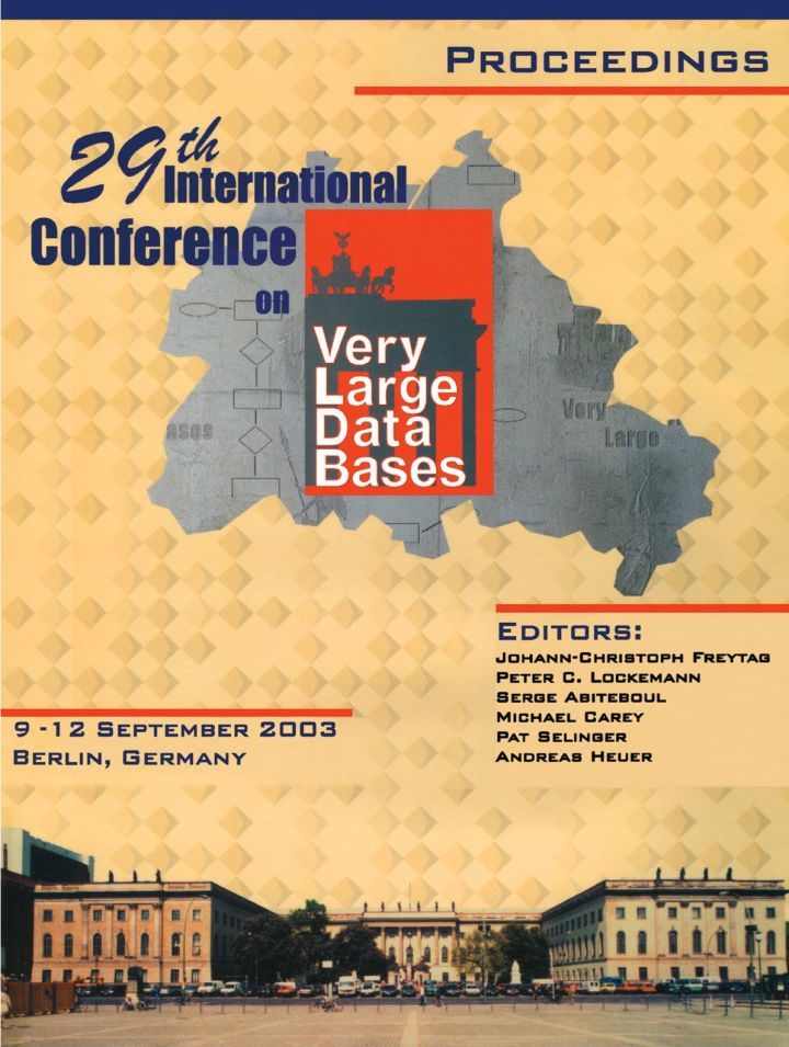 Proceedings 2003 VLDB Conference: 29th International Conference on Very Large Databases (VLDB)