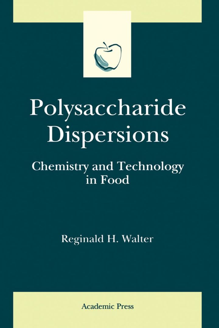 Polysaccharide Dispersions: Chemistry and Technology in Food