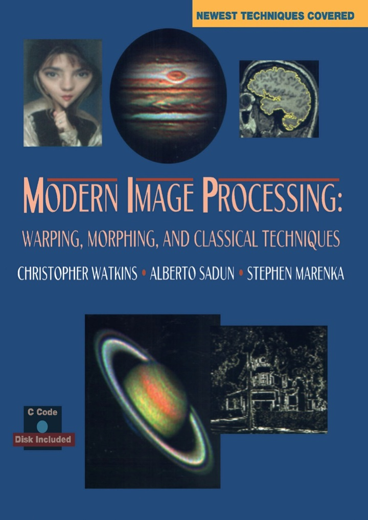 Modern Image processing: Warping, Morphing, and Classical Techniques