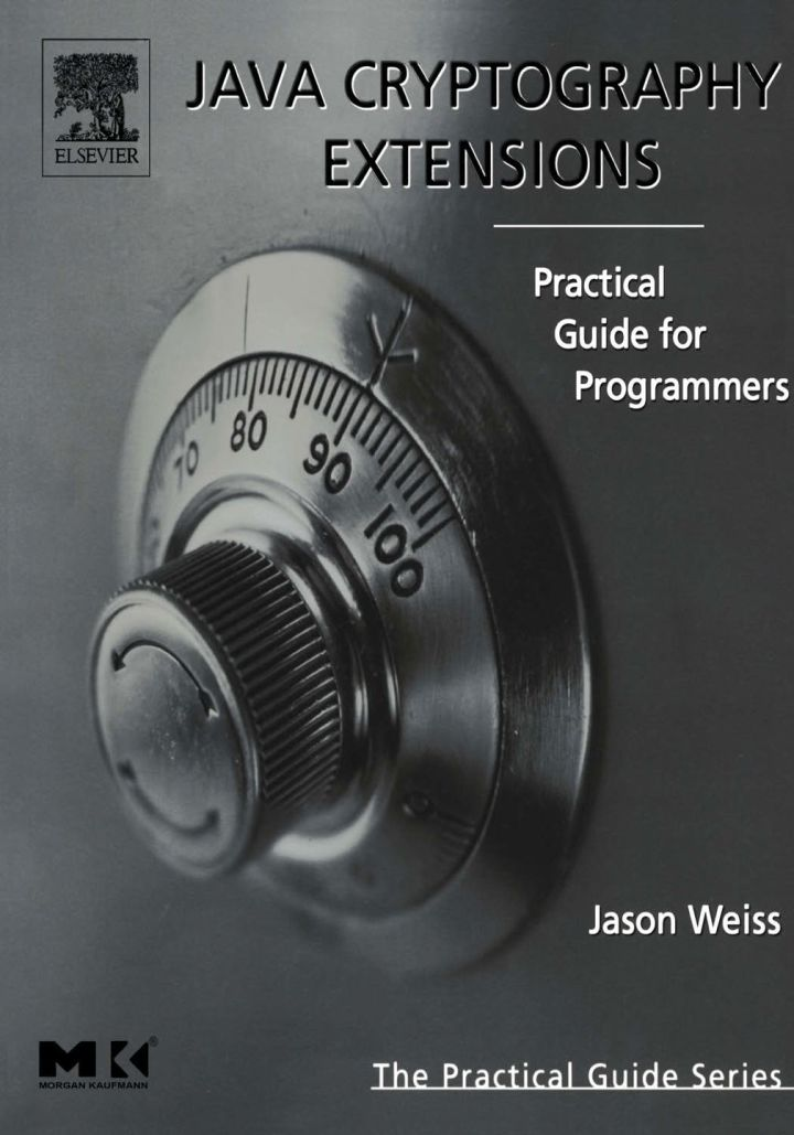 Java Cryptography Extensions: Practical Guide for Programmers