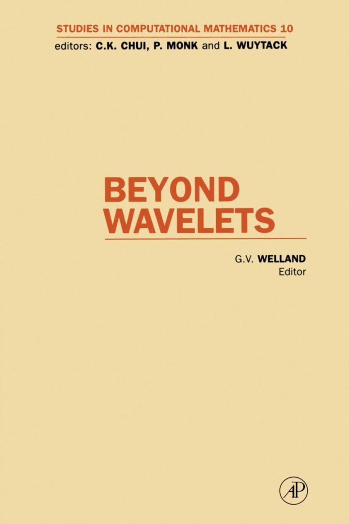 Beyond Wavelets