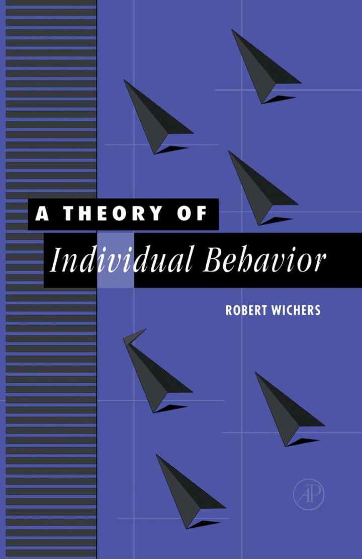 A Theory of Individual Behavior