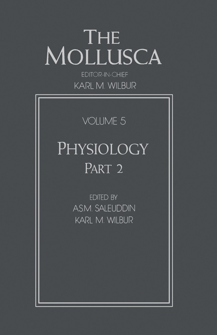 The Mollusca: Physiology, Part 2