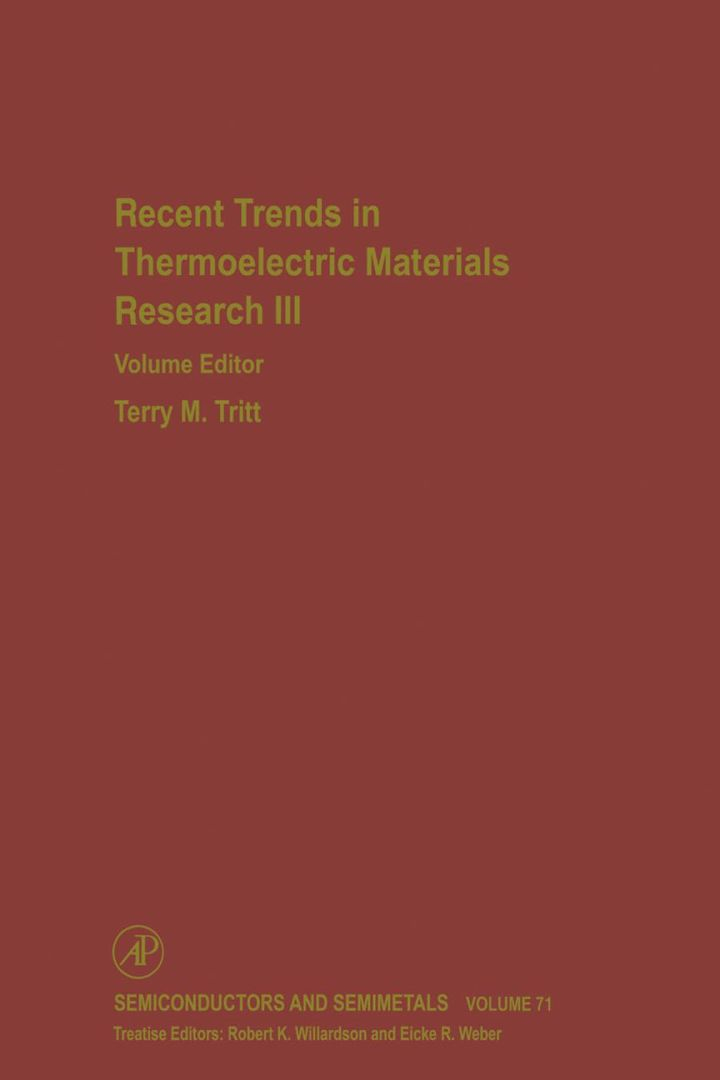 Recent Trends in Thermoelectric Materials Research: Part Three: Part Three
