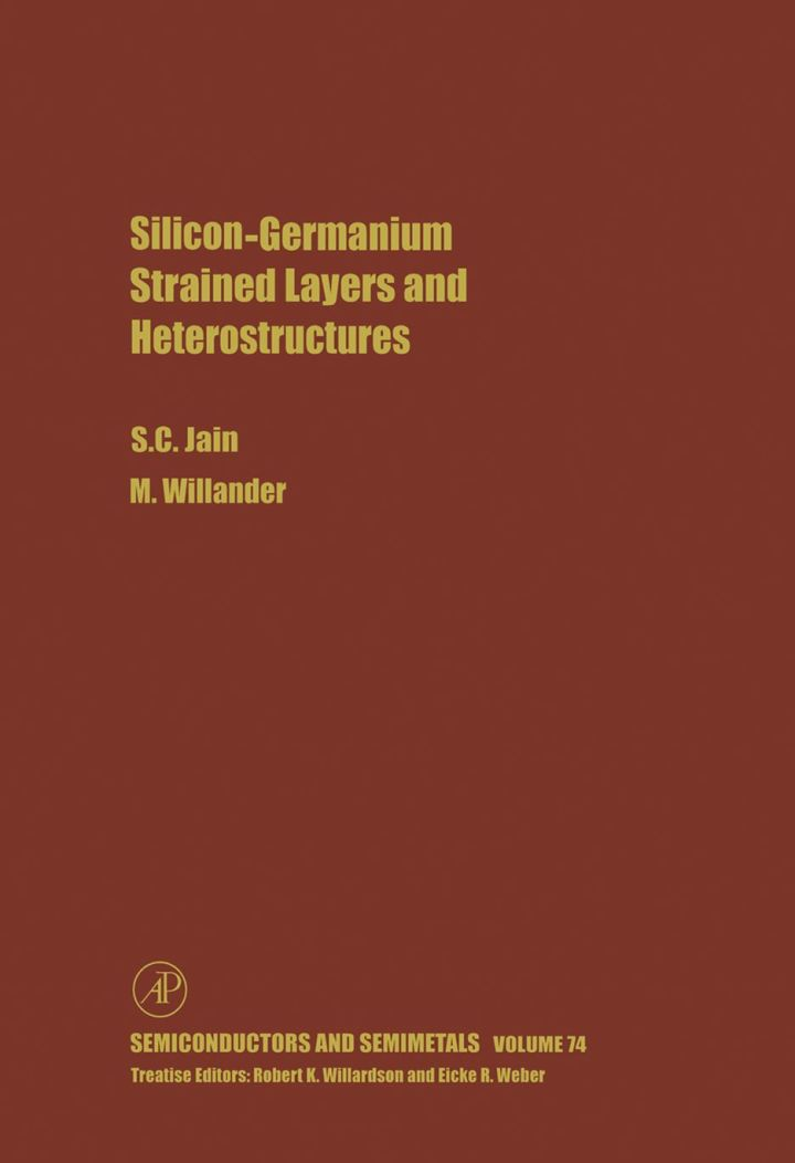 Silicon-Germanium Strained Layers and Heterostructures: Semi-conductor and semi-metals series