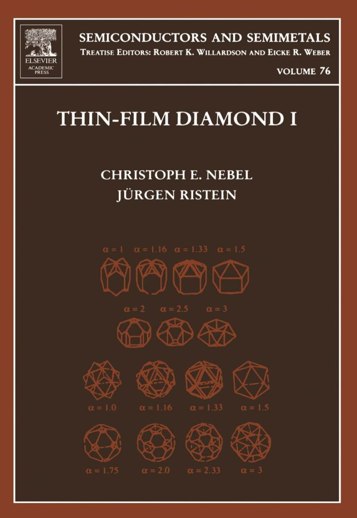 Thin-Film Diamond I: (part of the Semiconductors and Semimetals Series)