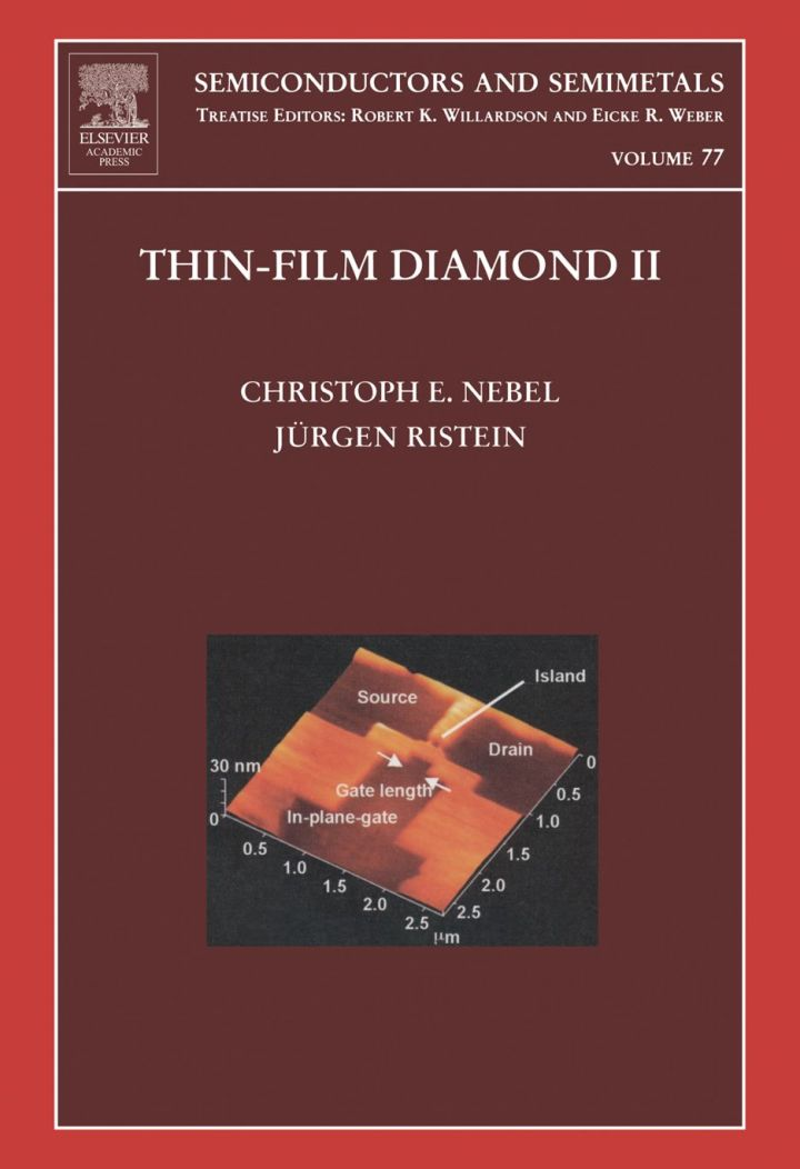Thin-Film Diamond II: (part of the Semiconductors and Semimetals Series)