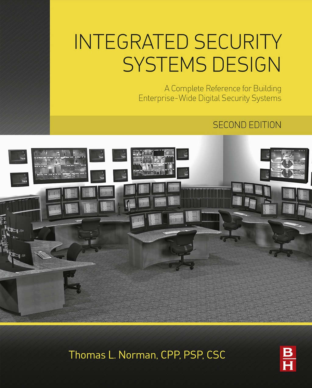 Integrated Security Systems Design: A Complete Reference for Building Enterprise-Wide Digital Security Systems (eBook Rental)