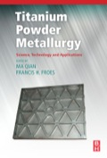 Titanium Powder Metallurgy contains the most comprehensive and authoritative information for, and understanding of, all key issues of titanium powder metallurgy (Ti PM)