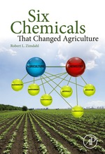 """""""Six Chemicals That Changed Agriculture"""" (9780128005613)"""