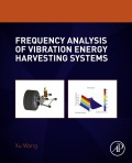 Frequency Analysis of Vibration Energy Harvesting Systems 9780128025581