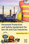Personnel Protection and Safety Equipment for the Oil and Gas Industries 9780128028148