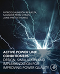 Active Power Line Conditioners: Design, Simulation and Implementation for Improving Power Quality (9780128032169) photo