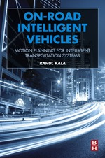 """On-Road Intelligent Vehicles: Motion Planning for Intelligent Transportation Systems"" (9780128037294)"