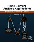 Finite Element Analysis Applications 9780128103999