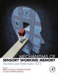 Mechanisms of Sensory Working Memory 9780128110430