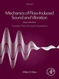 Mechanics of Flow-Induced Sound and Vibration, Volume 2 9780128122907
