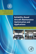 Reliability Based Aircraft Maintenance Optimization and Applications 9780128126691