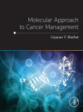 Molecular Approach to Cancer Management 9780128128978
