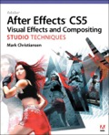 Adobe After Effects CS5 Visual Effects and Compositing Studio Techniques 9780131390553