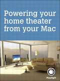 Powering your home theater from your Mac 9780132906739