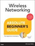 Wireless Networking Absolute Beginner's Guide 9780133381306