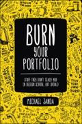 Burn Your Portfolio 9780133409567